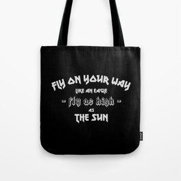 Fly as high s the sun, heavy metal fans Tote Bag