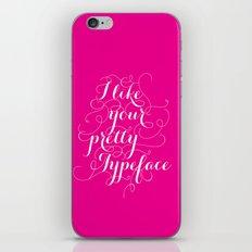 Pretty Typeface. iPhone & iPod Skin