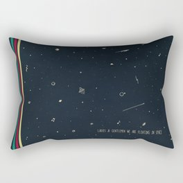 We are floating in space Rectangular Pillow