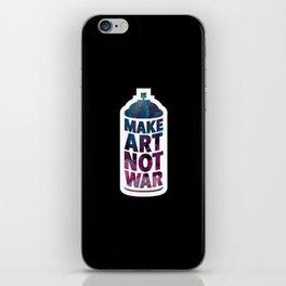 Make art not war (black) iPhone Skin