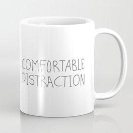 Comfortable Distraction Coffee Mug