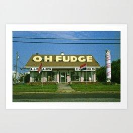 OH FUDGE Art Print