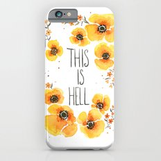This is Hell Slim Case iPhone 6s