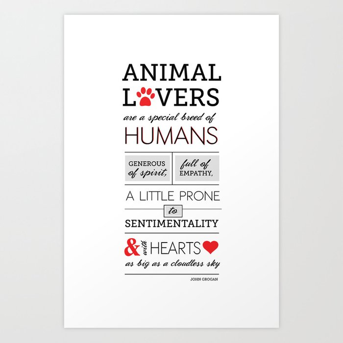 ANIMAL LOVERS Art Print