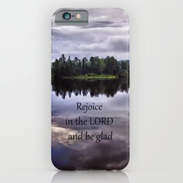 Rejoice and Be Glad iPhone Case