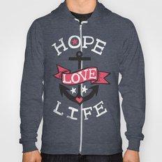 HOPE LOVE LIFE - ANCHOR Hoody