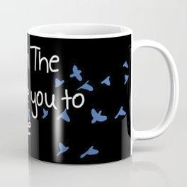 We invite you to escape Coffee Mug