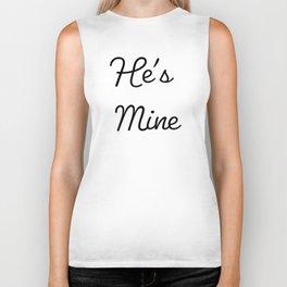 He's Mine T-Shirt Biker Tank