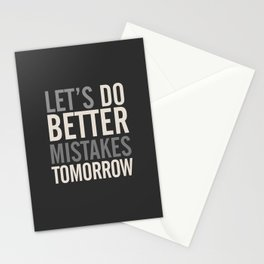 Let's do better mistakes tomorrow, improve yourself, typography illustration for fun, humor, smile, Stationery Cards