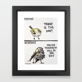 Bird no. 75: Maybe Tomorrow Framed Art Print