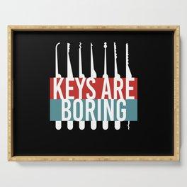 Keys Are Boring Lockpicker Serving Tray