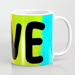 LIVE YOUR COLORS rainbow painting colorful positive typography inspirational words equal love Coffee Mug