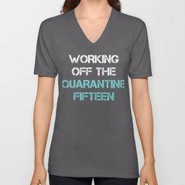 Working Off the Quarantine Fifteen Unisex V-Neck