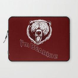 I'm Bearish! Laptop Sleeve