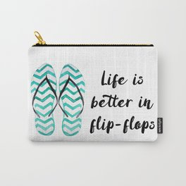 Life is better in flip flops // fun summer quote Carry-All Pouch