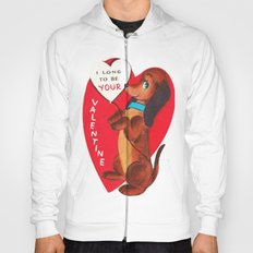 I Long to be Your Valentine Hoody