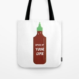 Spice Up Your Life - Sriracha Tote Bag