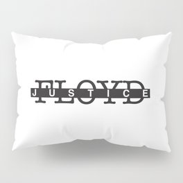 JUSTICE FOR GEORGE FLOYD Pillow Sham