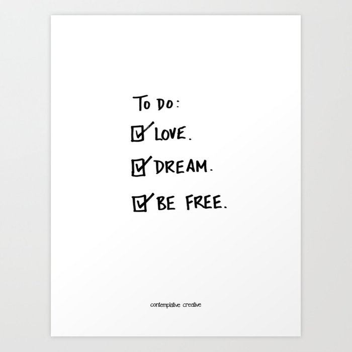 "A Daily To Do List - Design #4 of the ""Words To Live By"" series Art Print"