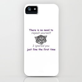 Ignoring You iPhone Case