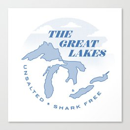The Great Lakes - Unsalted & Shark Free Canvas Print