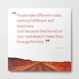 People Take Different Roads Metal Print
