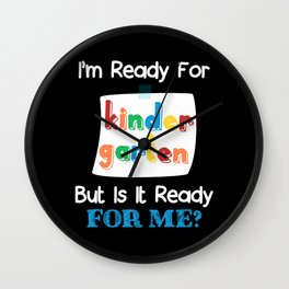 Funny 1st Day Of Kindergarten Ready Children Wall Clock