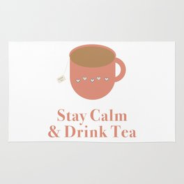 Stay Calm and Drink Tea Rug