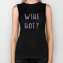 Wine Not? Biker Tank