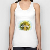 holiday Tank Tops featuring Holiday by husavendaczek