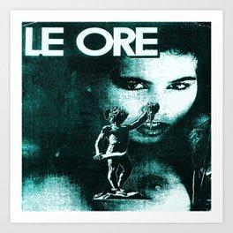 LE ORE Nr.1 Art Print