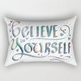 Believe in Yourself, Be You! Inspirational Saying Hand Lettering Rectangular Pillow