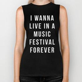 Live Music Festival Quote Biker Tank