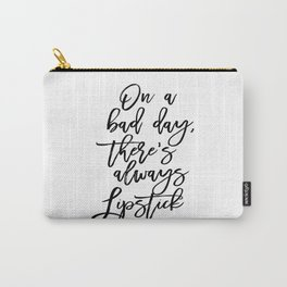Makeup Print, Lipstick Print, Printable Art, Glam Print, On a bad day there's always lipstick, Inspi Carry-All Pouch