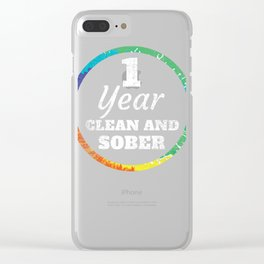 1 Year Clean and Sober Addiction product Clear iPhone Case