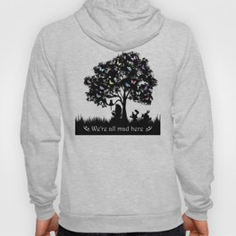 We're All Mad Here III - Alice In Wonderland Silhouette Art Hoody