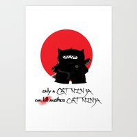 only a cat ninja can kill another cat ninja Art Print