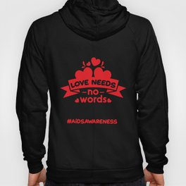 AIDS Awareness Gift Family CoWorker Hoody