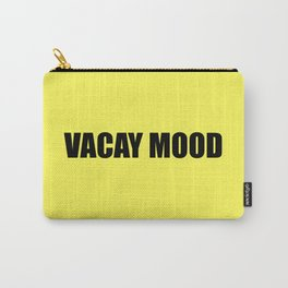 Vacay mood Carry-All Pouch