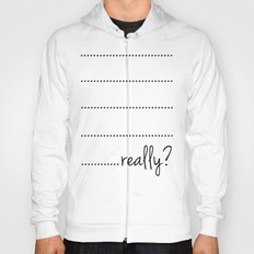 This is really a shirt?.....really? Hoody