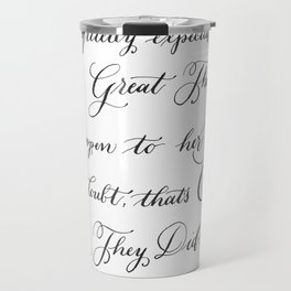 """Quietly Expected""- Zelda Fitzgerald quote Travel Mug"