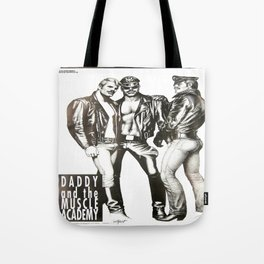 Tom of Finland - Daddy and the Muscle Academy Tote Bag