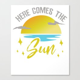Summer Here Comes Sun Canvas Print