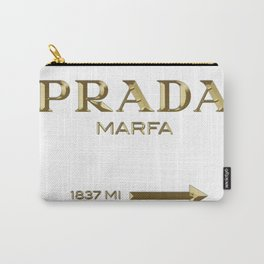Golden PradaMarfa sign Carry-All Pouch