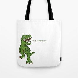 I'm A Nervous Rex Tote Bag