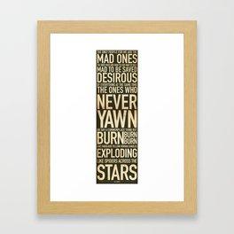 Jack Kerouac Mad Ones Quote Framed Art Print