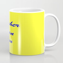 fresher THAN you Yellow & Blue Coffee Mug