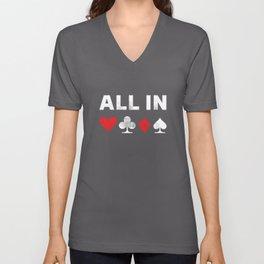 All in Poker | Funny Gambling Gift Unisex V-Neck