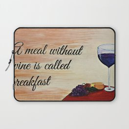 A meal without wine Laptop Sleeve