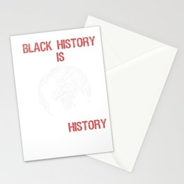 Black History Is World History Month African American Pride Stationery Cards